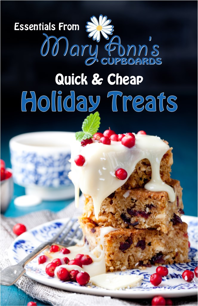 Quick & Cheap Holiday Treats