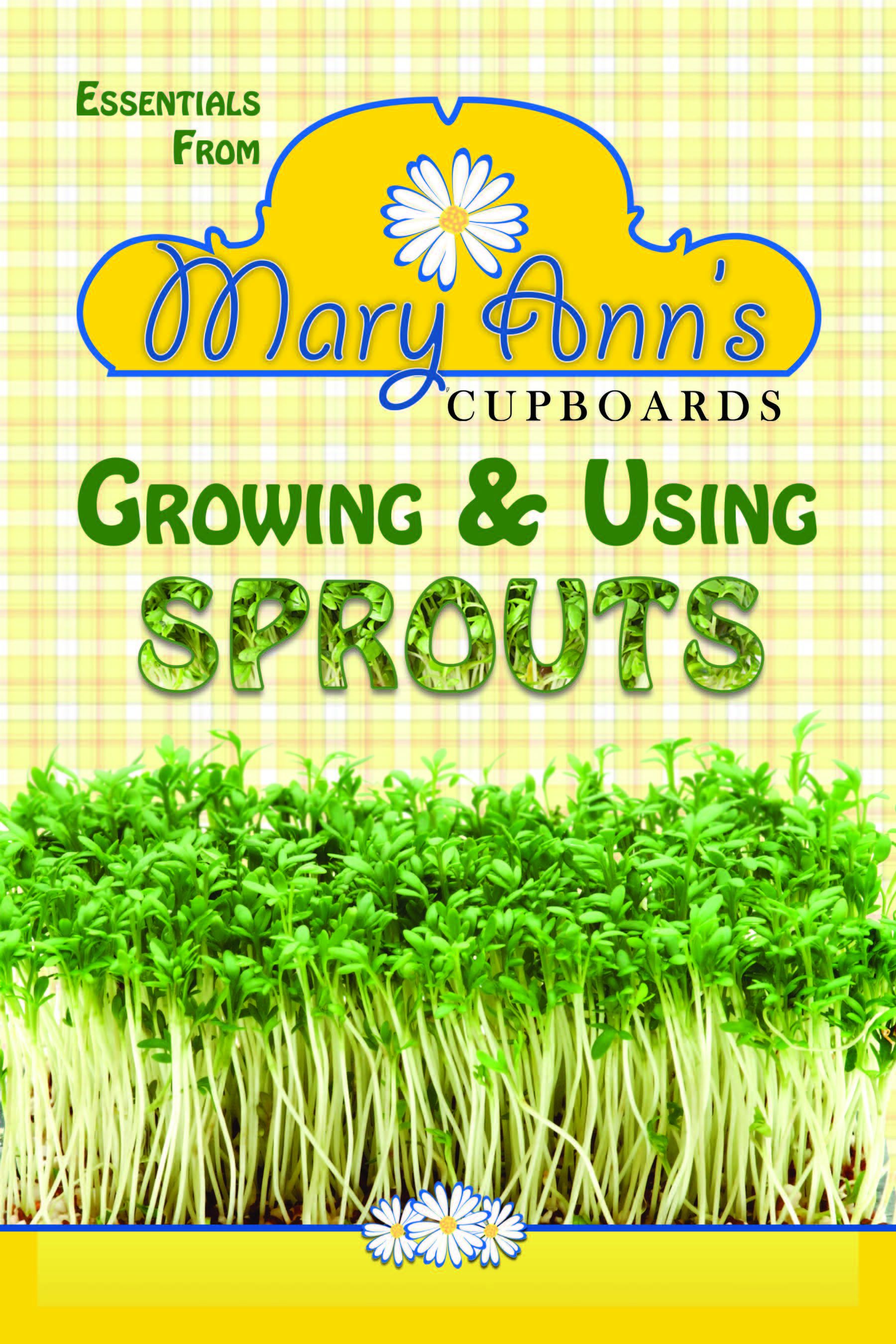 Growing and Using Sprouts