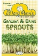 Growing & Using Sprouts Manual