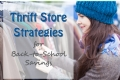Thrift Store Strategies for Back to School
