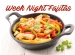 Weeknight Fajitas